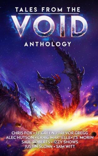 Tales from the Void: A Space Fantasy Anthology: Chris Fox