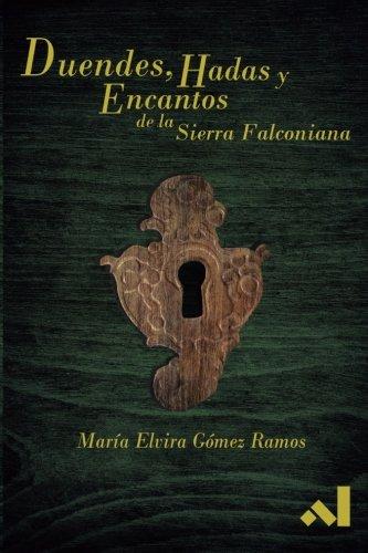 Duendes, Hadas y Encantos de la Sierra: Gomez Ramos, Maria