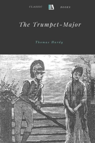 9781978337763: The Trumpet-Major by Thomas Hardy