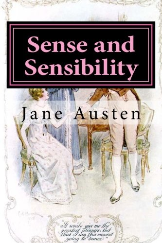 Sense and Sensibility: Illustrated (Paperback): Jane Austen