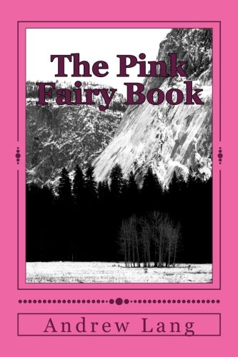 The Pink Fairy Book: Andrew Lang