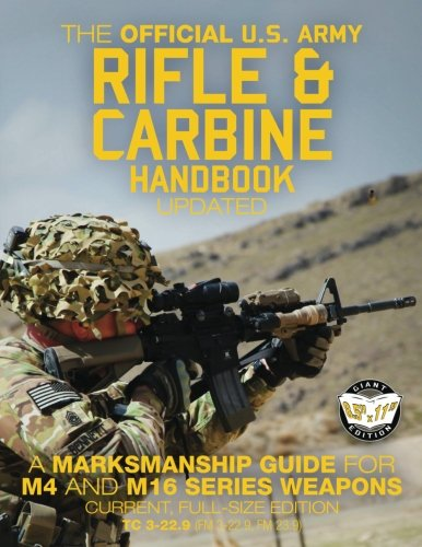 The Official US Army Rifle and Carbine: Army, US