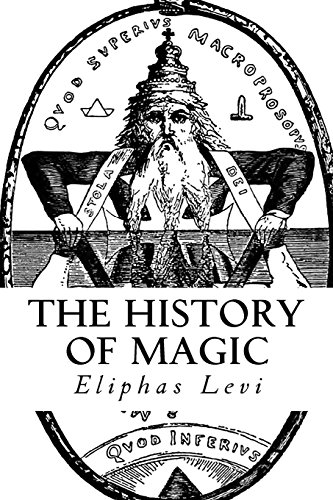 9781978368491: The History of Magic: (A Timeless Classic)