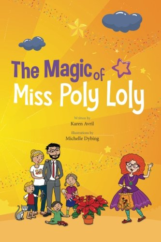 The Magic of Miss Poly Loly: Bed: Karen Avril