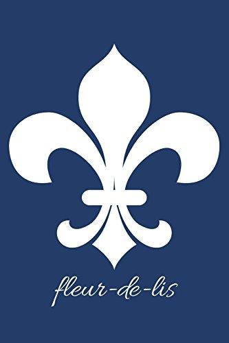 fleur-de-lis (Navy Blank Notebook with Fleur de: Legacy