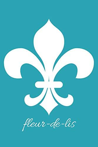 fleur-de-lis (Robin's Egg Blue Blank Notebook with: Legacy