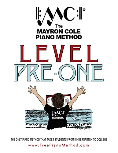 Pre-Level One Textbook: The Mayron Cole Piano Method: Mayron Cole