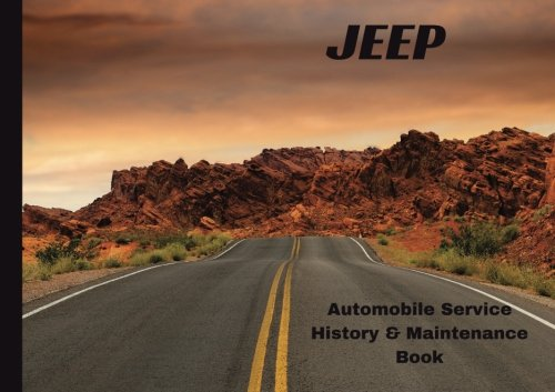 JEEP Automobile Service History & Maintenance Book: Guide, Safety