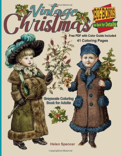 Vintage Christmas Grayscale Coloring Book for Adults: 41 Christmas theme coloring pages in various ...
