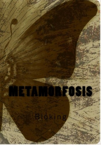 Metamorfosis: Bloking