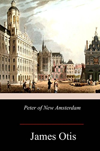 9781978474963: Peter of New Amsterdam