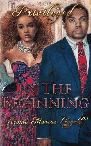 9781978483347: In The Beginning (Privileged) (Volume 1)