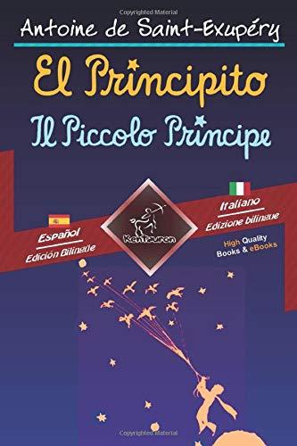 9781979022675: El Principito - Il Piccolo Principe: Textos bilingües en paralelo - Bilingue con testo a fronte: Español-Italiano / Spagnolo-Italiano