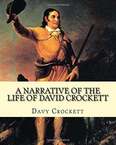 9781979030069: A narrative of the life of David Crockett By: Davy Crockett: Written by himself.
