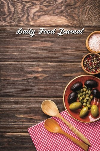 Daily Food Journal: Food Tracking Journal- Calorie: Food Tracking Notebook