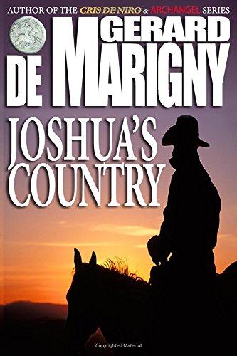 Joshua's Country: Gerard de Marigny