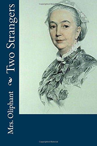 Two Strangers (Paperback): Mrs Oliphant