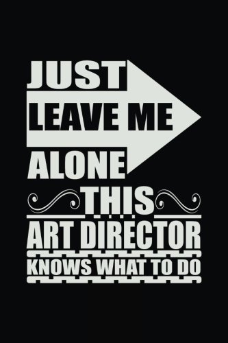 Just Leave Me Alone This Art Director: Dartan Creations