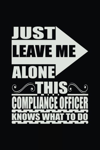 Just Leave Me Alone This Compliance Officer: Dartan Creations