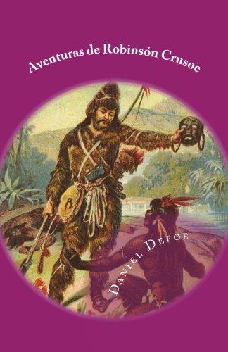 9781979084765: Aventuras de Robinson Crusoe: Volume 6 (Hoc Pueritia)