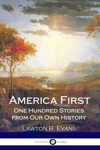 9781979096447: America First: One Hundred Stories from Our Own History