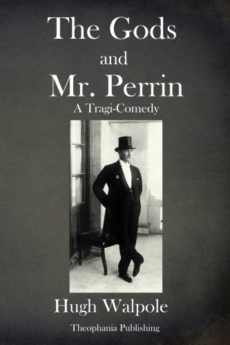 9781979105743: The Gods and Mr Perrin: A Tragi-Comedy