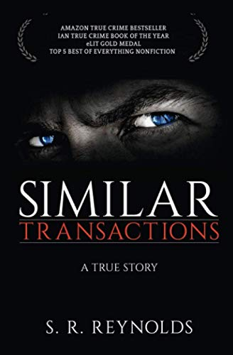 9781979142168: Similar Transactions: A True Story