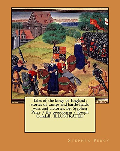 Tales of the Kings of England: Stories: Percy, Stephen