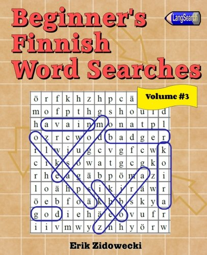 9781979180283: Beginner's Finnish Word Searches - Volume 3 (Finnish Edition)