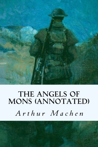 9781979188111: The Angels of Mons (annotated)