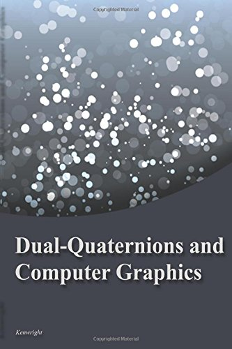 Dual-Quaternions and Computer Graphics: Kenwright