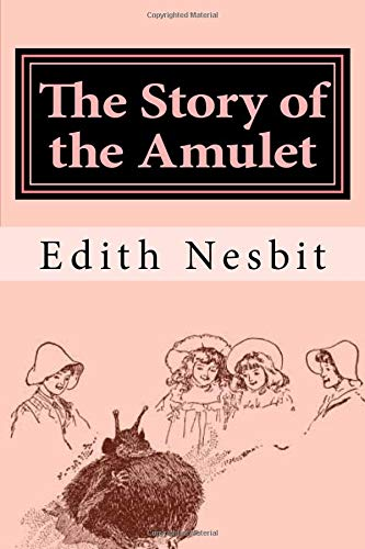 9781979199254: The Story of the Amulet (The Psammead Trilogy) (Volume 3)