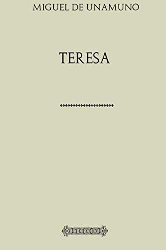 Teresa: de Unamuno, Miguel