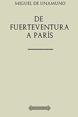 9781979207010: De Fuerteventura a París (Unamuno)