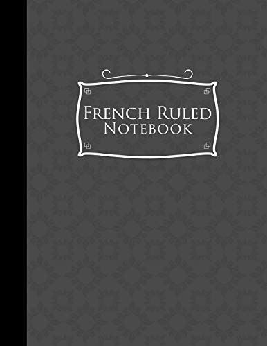 "French Ruled Notebook: Seyes Grid Paper, Seyes Ruled Paper, Grey Cover, 8.5"" x 11"", 200 ..."