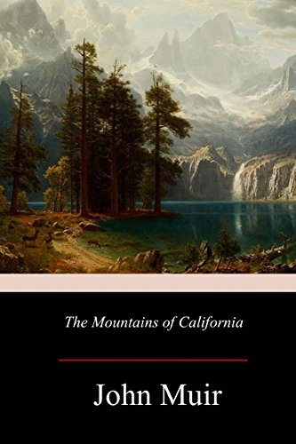 9781979226325: The Mountains of California