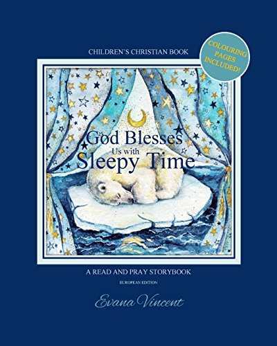 God Blesses Us with Sleepy Time a Read and Pray Storybook: Children's Christian Book Including Lullabies and Colouring Pages! Sweet Shop Circus Fairy