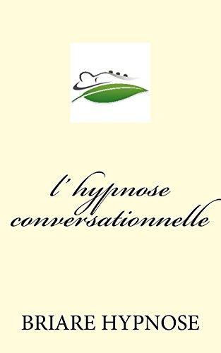 L Hypnose Conversationnelle: Briare Hypnose