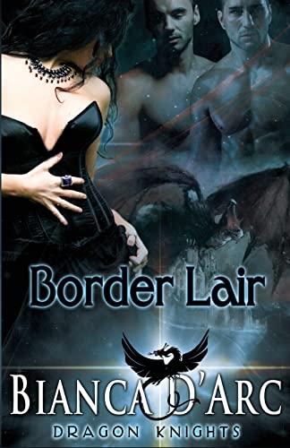 9781979268820: Border Lair (Dragon Knights) (Volume 2)