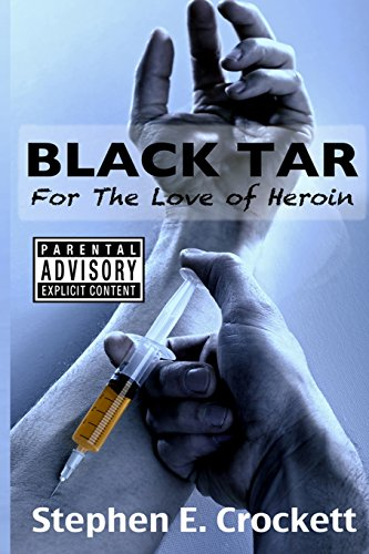 9781979270250: Black Tar: For The Love of Heroin
