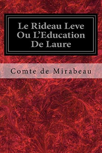 Le Rideau Leve Ou L'Education de Laure: Mirabeau, Comte De
