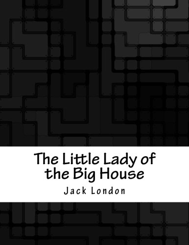 9781979288842: The Little Lady of the Big House