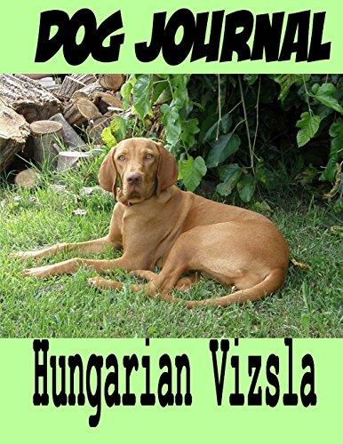 Dog Journal Hungarian Vizsla: Time, Puppy