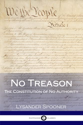 9781979293075: No Treason: The Constitution of No Authority