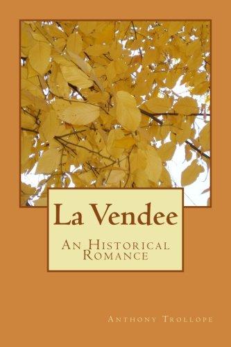 9781979294621: La Vendee: An Historical Romance