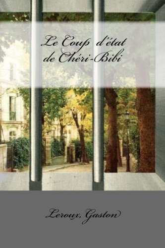 9781979299152: Le Coup d'état de Chéri-Bibi (French Edition)