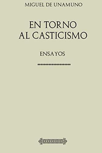 9781979301107: En torno al casticismo: Ensayos (Unamuno)