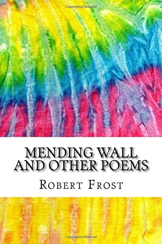 Mending Wall and Other Poems: Includes MLA: Frost, Robert