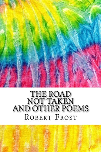9781979302517: The Road Not Taken and Other Poems: Includes MLA Style Citations for Scholarly Secondary Sources, Peer-Reviewed Journal Articles and Critical Essays (Squid Ink Classics)
