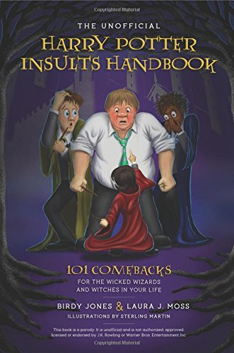 9781979305358: The Unofficial Harry Potter Insults Handbook: 101 Comebacks For The Wicked Wizards And Witches In Your Life